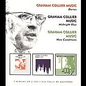 Graham Collier: Darius/Midnight Blue/New Conditions