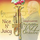 Dan McMillion: Nice n' Juicy *