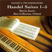 Handel: Suites no 1-5 / Martin Souter