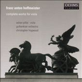 Franz Anton Hoffmeister: Complete Works for Viola