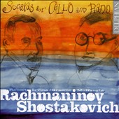 Sonatas for Cello & Piano by Rachmaninov & Shostakovich / Robert Irvine, cello; Graeme McNaught, piano