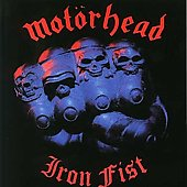 Motörhead: Iron Fist [Bonus Tracks] [Remaster]