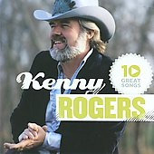 Kenny Rogers: 10 Great Songs