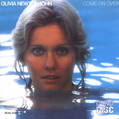 Olivia Newton-John: Come on Over