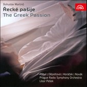 Bohuslav Martinu: Reck&eacute; Pasije -The Greek Passion