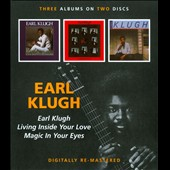 Earl Klugh: Earl Klugh/Living Inside Your Love/Magic in Your Eyes