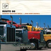John Grenell: Route 66: Country Western Music *