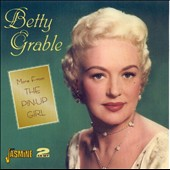 Betty Grable: More from the Pin-Up Girl *
