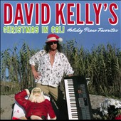 David Kelly (Piano): Christmas In Cali: Holiday Piano Favorites