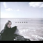June Tabor: Ashore