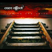 Core Effect: Tied to the Rails [Digipak]