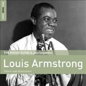 Louis Armstrong: The Rough Guide To Jazz Legends: Louis Armstrong (Reborn and Remastered) [Digipak]