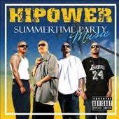 Various Artists: Hi Power Entertainment Presents: Summertime Party Music [Box] [PA]