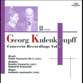 George Kulenkampff: Concerto Recordings, Vol. 5 / Bruch, Brahms, Reger