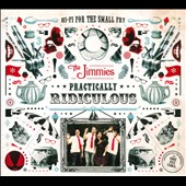 The Jimmies: Practically Ridiculous [Digipak]