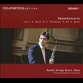 Telemann, J.S. Bach & C.P.E. Bach: Oboe Concertos / Ramon Ortega Quero, oboe