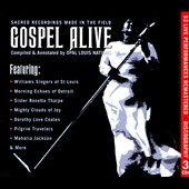 Various Artists: Gospel Alive: Sacred Recordings Made in the Field [Box]
