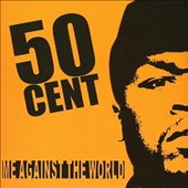 50 Cent: Me Against the World