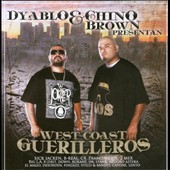 Dyablos/Chino Brown: West Coast Guerilleros