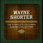 Wayne Shorter: The  Complete Columbia Albums Collection [Box]
