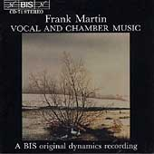 Martin: Vocal and Chamber Music