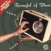 Roomful of Blues: Turn It On! Turn It Up!