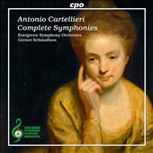 Antonio Cartellieri: Complete Symphonies (4) / Gernot Schmalfuss, Evergreen SO