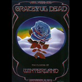 Grateful Dead: The Closing of Winterland [Video]
