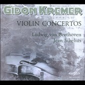 Beethoven, Sibelius: Violin Concertos / Gidon Kremer, violin