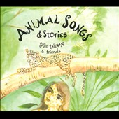 Susie Tallman: Animal Songs & Stories [Digipak]