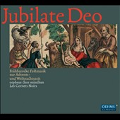 Jubilate Deo - Works by Johann Stadlmayr, Heinrich Schutz, Giovanni Gabrieli / Munich Orpheus Choir