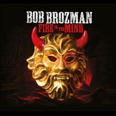 Bob Brozman: Fire in the Mind [Digipak]