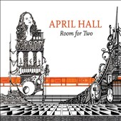April Hall: Room for Two [Digipak]