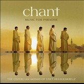 Chant: Music For Paradise [Special Edition]