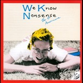 The 49 Americans: We Know Nonsense