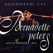 Bernadette Peters: Sondheim, Etc.: Live at Carnegie Hall