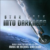Michael Giacchino: Star Trek: Into Darkness [Music from the Motion Picture]
