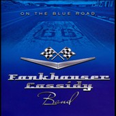 Fankhauser/Cassidy Band: On the Blue Road
