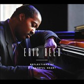 Eric Reed: Reflections of a Grateful Heart [Digipak]