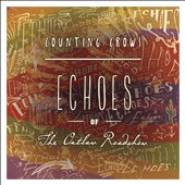 Counting Crows: Echoes of the Outlaw Roadshow [Digipak]