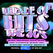Various Artists: Decade of Hits: The 30's [Box]