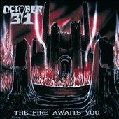 October 31: The Fire Awaits You
