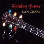 Dan Crary: Holiday Guitar