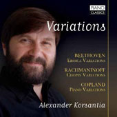 Variations - Beethoven: 'Eroica'; Rachmaninov: 'Chopin'; Copland: Piano Variations / Alexander Korsantia, piano
