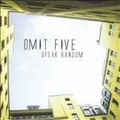 Omit Five: Speak Random