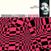 Sam Rivers: Dimensions and Extensions