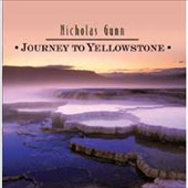 Nicholas Gunn: Journey to Yellowstone