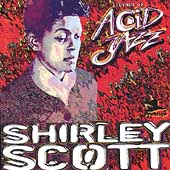 Shirley Scott: Legends of Acid Jazz