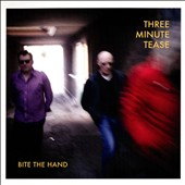 Three Minute Tease: Bite the Hand [Digipak]