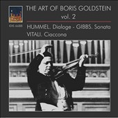 The Art of Boris Goldstein, Vol. 2 - Works of Hummel, Gibbs & Vitali / Boris Goldstein, violin; Claus Kühnl